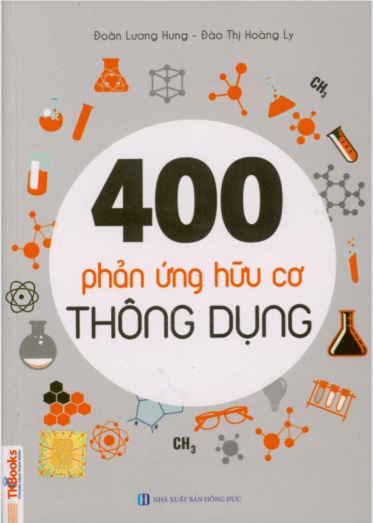 Sách 400 phản ứng hữu cơ thông dụng